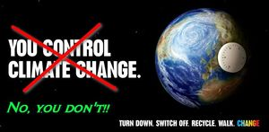 You-control-climate-change no-you-dont