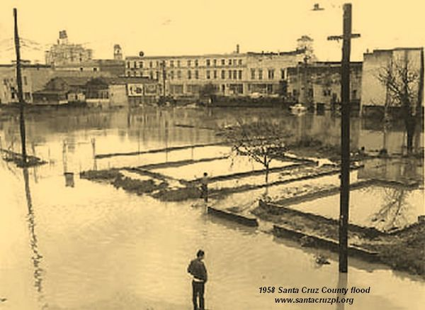 1958 Santa Cruz County flood california